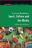 Critical Readings : Sport, Culture and the Media, Rowe, David Charles, 033521150X