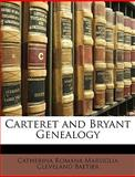 Carteret and Bryant Genealogy, Catherina Romana Marsiglia Clev Baetjer, 1147631506