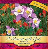 A Moment with God for Sunday School Teachers 2011, Sarah McGinley, 1426741502