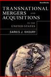 Transnational Mergers and Acquisitions in the United States, Khoury, Sarkis J., 1587981505