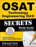 OSAT Technology Engineering (043) Secrets Study Guide : CEOE Exam Review for the Certification Examinations for Oklahoma Educators / Oklahoma Subject Area Tests, CEOE Exam Secrets Test Prep Team, 1627331506