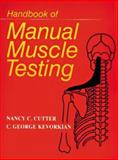 Handbook of Manual Muscle Testing, Kevorkian, C. George and Cutter, Nancy C., 0070331502