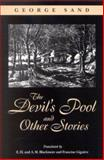 The Devil's Pool and Other Stories, Sand, George, 0791461505