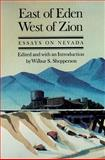 East of Eden, West of Zion : Essays on Nevada, Shepperson, Wilbur S., 0874171504