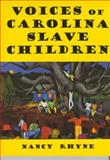 Voices of Carolina Slave Children 9780878441501