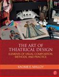 The Art of Theatrical Design, Kaoime Malloy, 1138021504