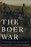 The Boer War, Denis Judd and Keith Surridge, 1403961506
