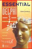 Essential Delphi 3 Fast : Includes ActiveX Control Development, Cowell, John, 3540761500