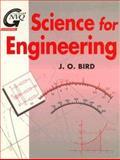 Science for Engineering, Bird, J. O., 0750621508