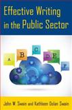 Effective Writing for the Public Sector, Swain, John W. and Swain, Kathleen Dolan, 076564150X