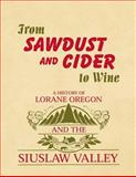 From Sawdust and Cider to Wine, Patricia Edwards, 1475091508