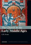 The Church in the Early Middle Ages, Evans, G. R., 1845111508