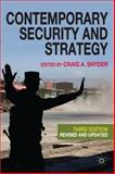 Contemporary Security and Strategy, Snyder, Craig A., 0230241506