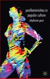 Postfemininities in Popular Culture 9780230551503