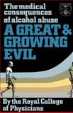 Great and Growing Evil?, Royal College Of Physicians Staff, 0422611506