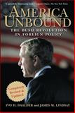 America Unbound, James M. Lindsay and Ivo H. Daalder, 0471741507