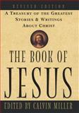 The Book of Jesus, Calvin Miller, 0684831503