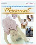 Experiences in Movement : Birth to Age Eight, Pica, Rae, 0766861503