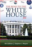 The Road to the White House 2012, Wayne, Stephen J., 1111341508
