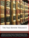 The Yale Review, Arthur Twining Hadley and George Burton Adams, 114289150X