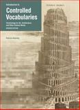 Introduction to Controlled Vocabularies : Terminology for Art, Architecture, and Other Cultural Works, Updated Edition, Harpring, Patricia, 160606150X