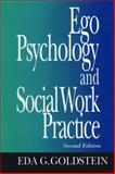 Ego Psychology and Social Work Practice, Eda Goldstein, 0029121507