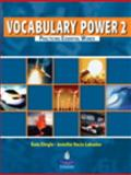 Vocabulary Power 2 : Practicing Essential Words, Dingle, Kate and Lebedev, Jennifer, 0132221500