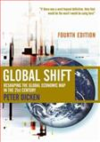 Global Shift : Reshaping the Global Economic Map in the 21st Century, Dicken, Peter, 0761971505