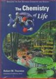 The Chemistry of Life, Thorton, Robert M., 0805381503