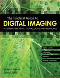 The Practical Guide to Digital Imaging, Michelle Perkins, 1584281502