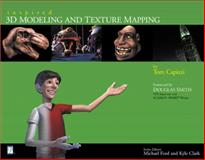 Inspired 3D Modeling and Texture Mapping, Capizzi, Tom, 1931841500