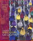 Contemporary World Regional Geography, Dymond, Joseph and Chacko, Elizabeth, 0073051500