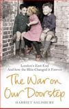 The War on Our Doorstep, Harriet Salisbury and Museum of London Staff, 0091941504