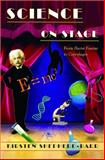 Science on Stage : From Doctor Faustus to Copenhagen, Shepherd-Barr, Kirsten, 0691121508