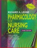 Pharmacology for Nursing Care, Lehne, Richard A., 0721671500