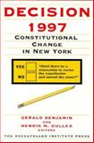 Decision 1997 : Constitutional Change in New York, , 0914341502