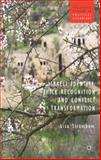 Israeli Identity, Thick Recognition and Conflict Transformation, Strombom, Lisa, 1137301503