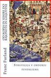 Od Kopja in Sekire Do Bajoneta in Giljotine, Franc Furland, 148275150X