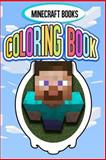 Minecraft Coloring Book: (Volume 1), Minecraft Books, 1494871505