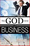 The God Kind of Business, Les Crause, 1500321508