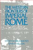 The Western Frontiers of Imperial Rome, Drummond, Steven K. and Nelson, Lynn H., 1563241501