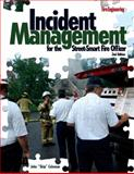 Incident Management for the Street-Smart Fire Officer, Coleman, John, 1593701500