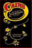 Cains : The Story of Liverpool in a Pint, Routledge, Christopher, 1846311500