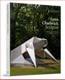 Lynn Chadwick Sculptor, Dennis Farr, Eva Chadwick, 1848221509