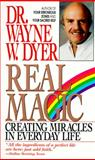 Real Magic, Wayne W. Dyer, 0061091502