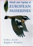 Moult and Ageing of European Passerines, Jenni, Lukas and Winkler, Raffael, 012384150X