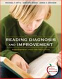 Reading Diagnosis and Improvement : Assessment and Instruction (with MyEducationLab), Rubin, Dorothy and Opitz, Michael, 0131381504