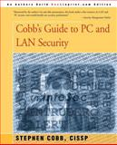 Cobb's Guide to PC and LAN Security, Stephen Cobb, 0595181503