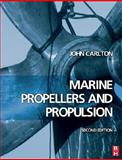 Marine Propellers and Propulsion, Carlton, John, 0750681500
