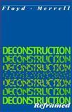 Deconstruction Reframed, Merrell, Floyd, 1557531501